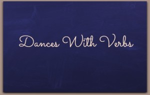 Dances With Verbs